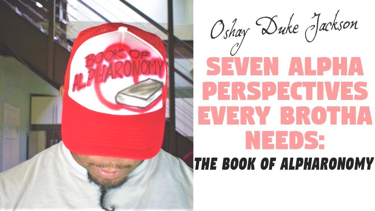 Seven  Alpha Perspectives Every Brotha Needs: The Book of Alpharanomy