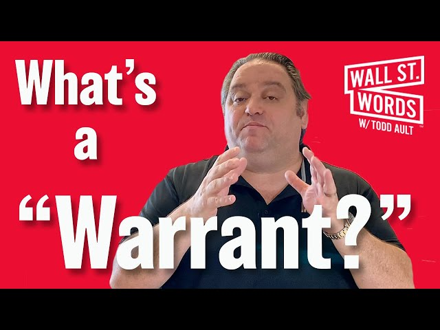Wall Street Words word of the day = Warrant