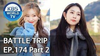 Battle Trip  배틀트립 EP174 Part. 2 Trip to Goryeong and Daegu in Korea ENGTHACHN2020.02.16