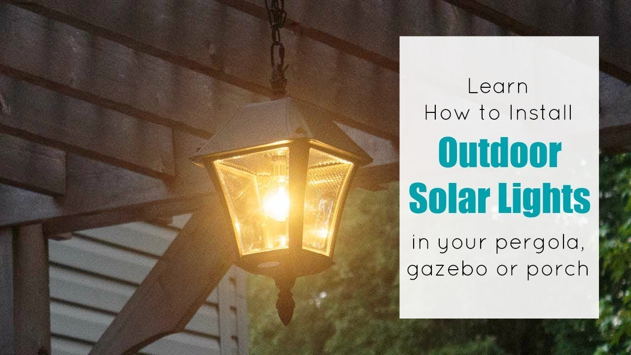 how to install an outdoor solar chandelier pendant in your pergola gazebo or porch