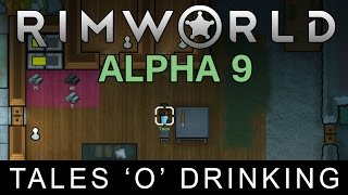 RimWorld Alpha 9 - Tales