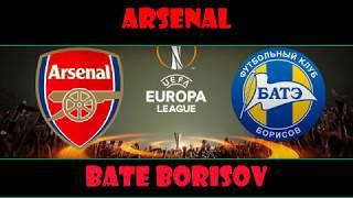 Download Video Arsenal Vs Bate Borisov  - Uefa Europa league 2017-  07/12/2017 -Live MP3 3GP MP4