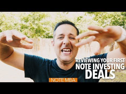 Reviewing Your First Note Investing Deals - Note Investing Podcast