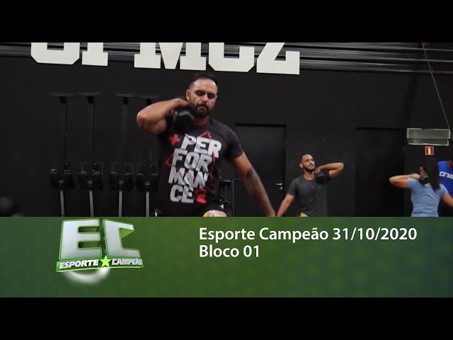 Esporte Campeão 31/10/2020 - Bloco 01