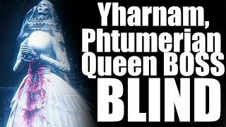 Bloodborne Yharnam, Pthumerian Queen Boss BLIND (Secret Optional Boss)