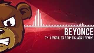 Beyonce - 7/11 (Skrillex & Diplo