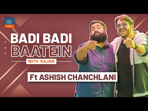 Badi Badi Baatein with @ashish chanchlani vines  | AskMen India