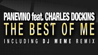 Panevino feat. Charles Dockins - The Best Of Me (Original Mix)