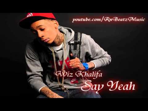 Wiz Khalifa - Say Yeah FREE DOWNLOAD LINK