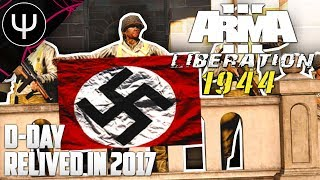 ARMA 3: Liberation 1944 Mod — D-Day Relived in 2017!