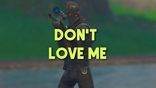Fortnite Montage - Don't Love Me