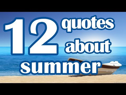 12 Quotes about summer  Beautiful summer quotes