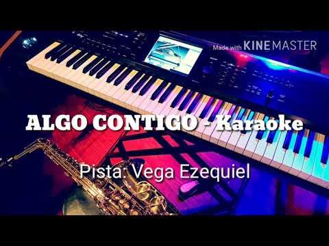 Algo Contigo - Karaoke 2017