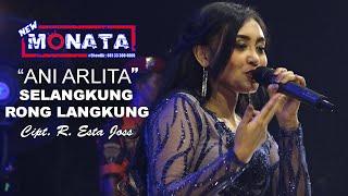 NEW MONATA | ANI ARLITA - SELANGKUNG RONG LANGKUNG | RAMAYANA AUDIO
