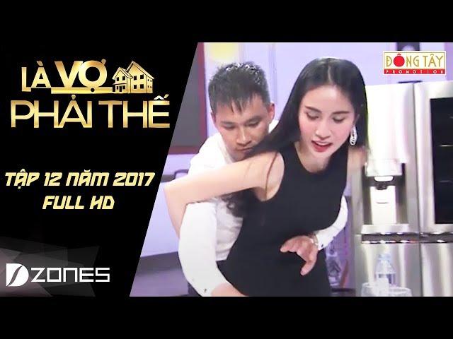 Là Vợ Phải Thế l Tập #12 Full HD: Công Vinh bị Thủy Tiên lơ đẹp trong lần đầu gặp mặt (1/8/2017)