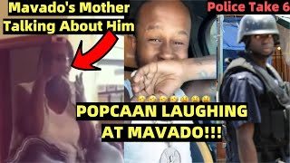 |POPCAAN LAUGHING AT MAVADO!!| Police TAKES 6 In Clarendon Mavado's MOTHER..Pamputtae August2 2020