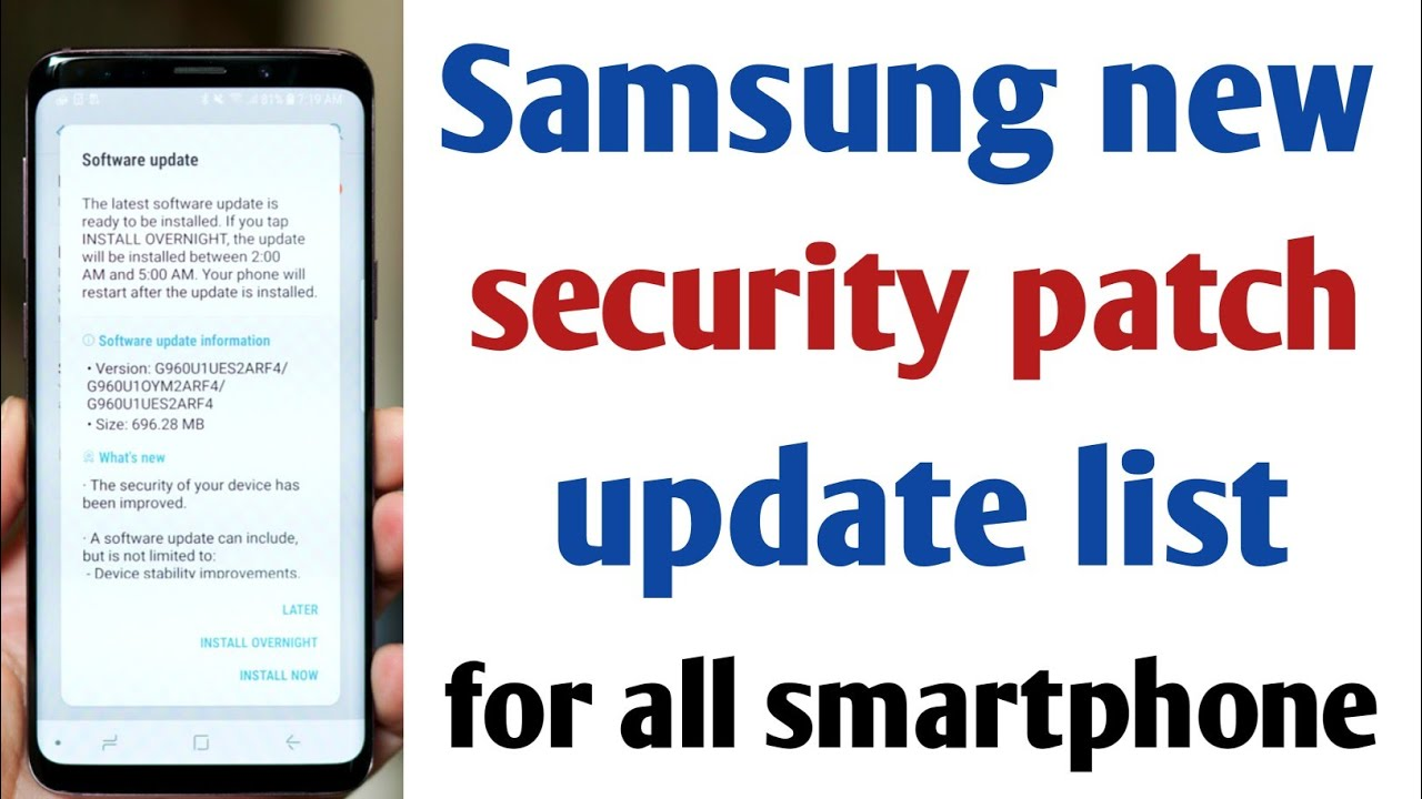 Samsung Galaxy new updated Android security patch update