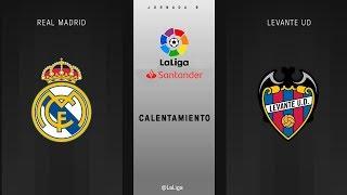 Calentamiento Real Madrid vs Levante UD