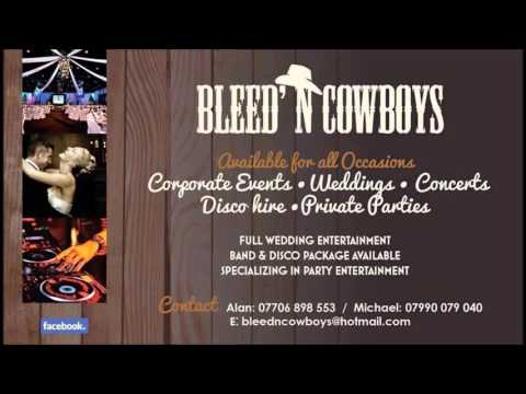 (Shut Up And Dance) by Bleed'N Cowboys Wedding Band Northern Ireland