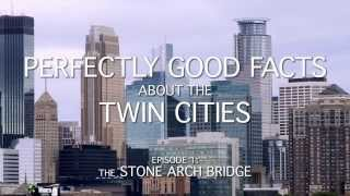 Perfectly Good Facts Episode 1: The Stone Arch Bridge