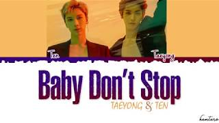 NCT U   'BABY DON'T STOP' Lyrics Color Coded Han Rom Eng