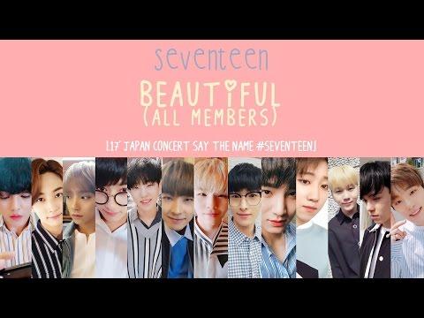 [ENG/HAN/ROM] SEVENTEEN - Beautiful (All Members)