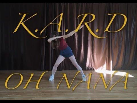 [Nasami] K.A.R.D - Oh NaNa Dance Cover