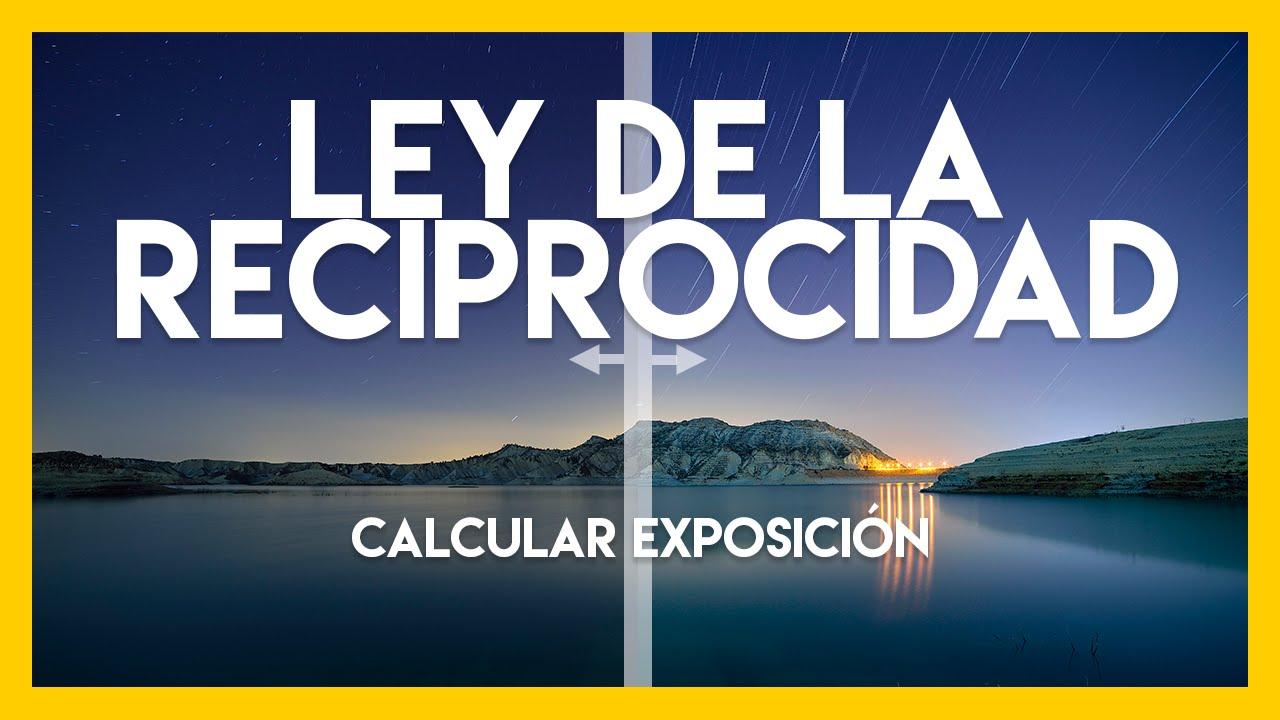 Ley De Reciprocidad: Calcular La Exposición En Fotografia
