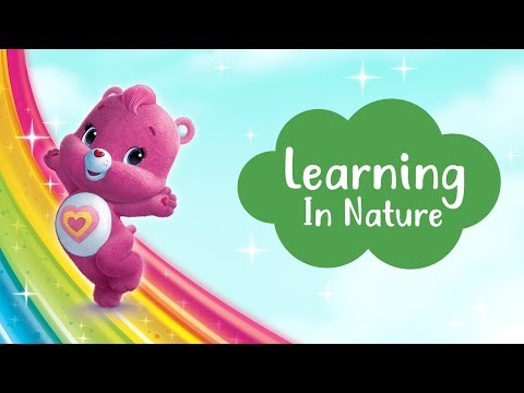Care Bears | Learning in Nature!