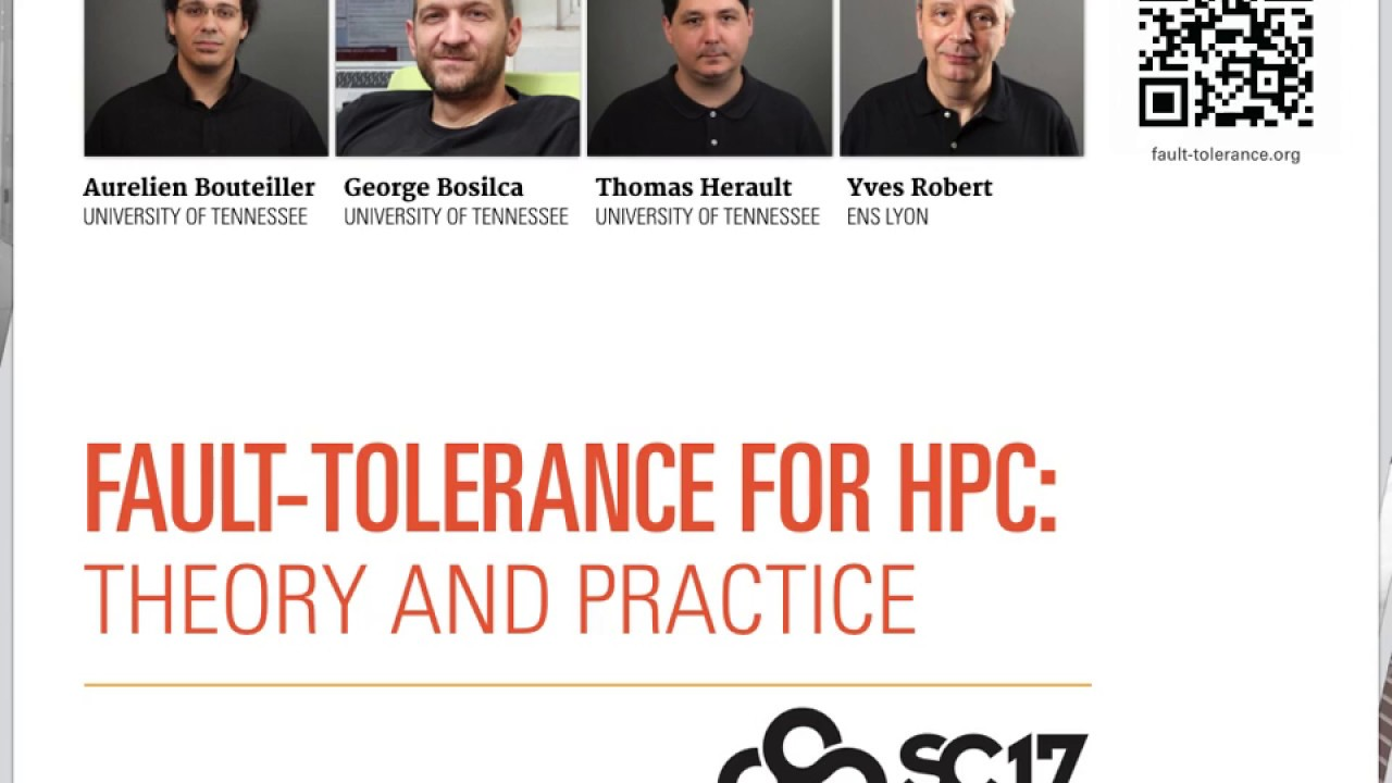 """Download """"Fault-Tolerance for HPC: Theory and Practice"""" at SC17"""