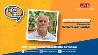 Papo palavra (Convidado especial Rev. Hebert dos Santos Gonçalves) 20/05/2021
