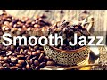 Gambar cover Smooth Jazz - Relax Coffee Time Jazz Piano for Exquisite Mood