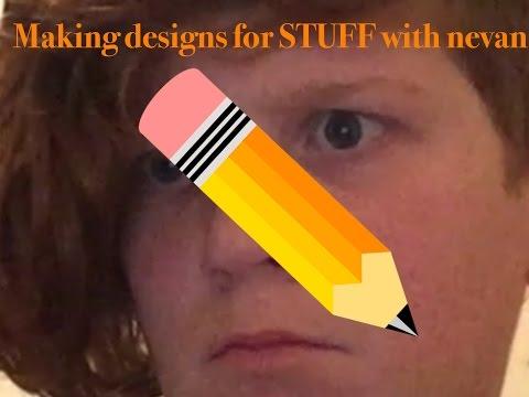 Doing designs for STUFF W/nevan (gingabo :p)
