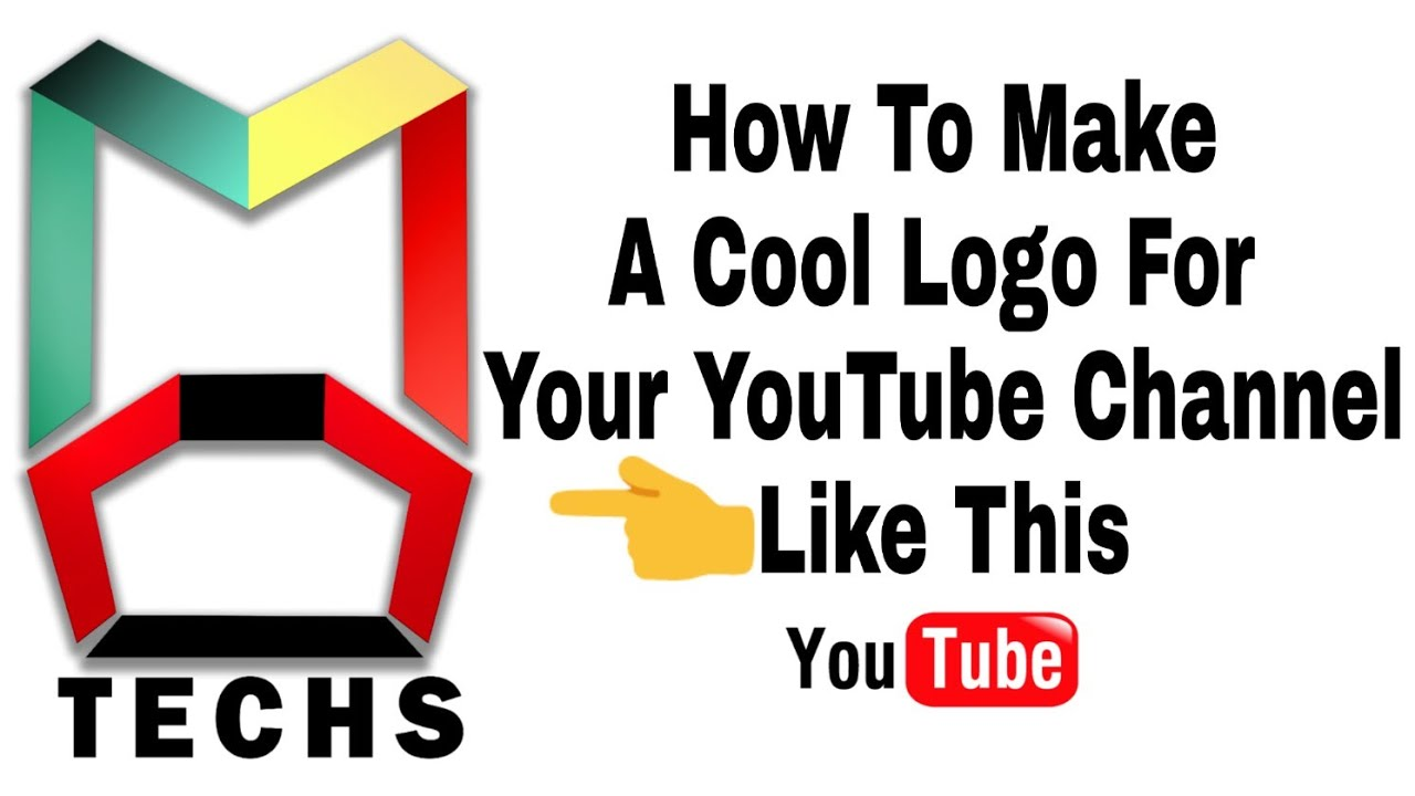 How To Make A Cool Creative Hd Logo For Your Youtube Channel