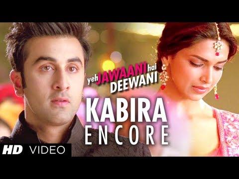 Kabira Encore Song Yeh Jawaani Hai Deewani   Ranbir Kapoor, Deepika Padukone