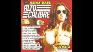 Salsa Baul Alto Calibre Vol.1 Dj bala el BooM Latino