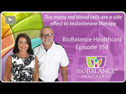 Too many red blood cells are a side effect of Testosterone Therapy