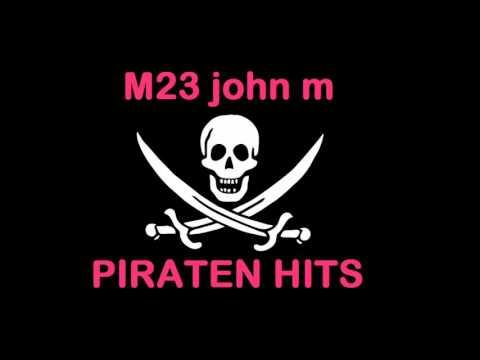 PIRATENHITS = big bamboo remix = M23 john m