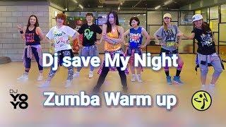 Dj Save My Night Zumba® Fitness Warm Up 2017 by (Dj Yoyo Sanchez & Shindong)