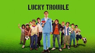 Lucky Trouble Deutsch