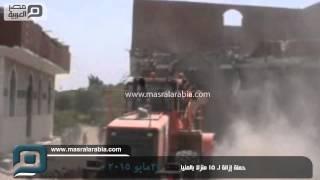 مصر العربية | حملة إزالة لـ 15 منزلا بالمنيا