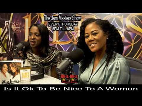 The 25th Jam Masters Show - Is It Ok To Be Nice To A Woman