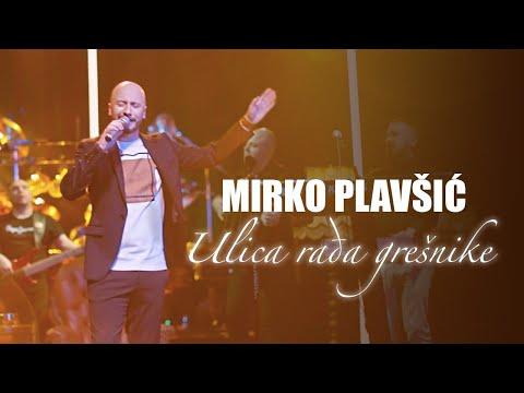 Mirko Plavsic - Ulica radja gresnike - (LIVE SECANJA 2 2021) - Mirko Plavsic Official