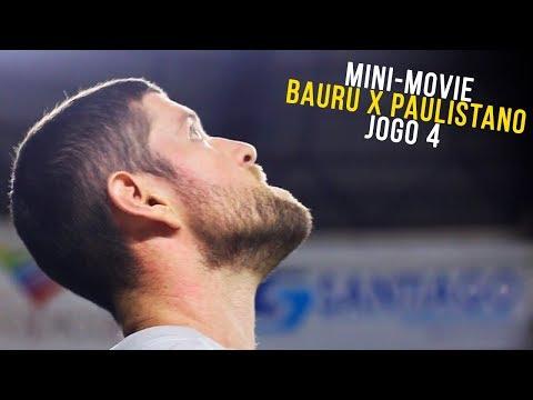 Mini-Movie: Bauru x Paulistano - Semifinal Jogo 4