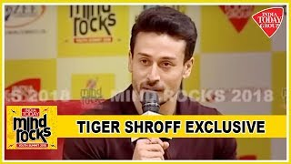 Tiger Shroff on Disha Patani, Trolls, Hrithik Roshan and Student Of The Year 2 | Mind Rocks 2018