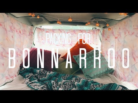 HOW TO PACK FOR BONNAROO