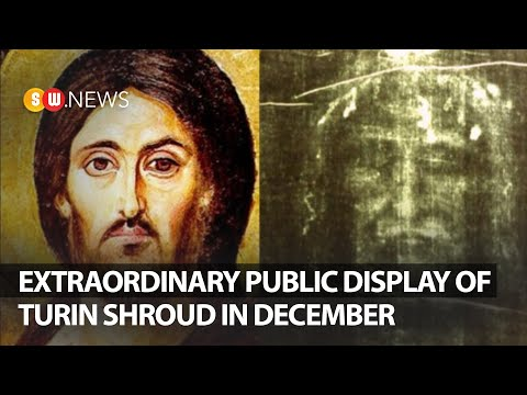 Public Display Of Turin Shroud In December | SW News 82