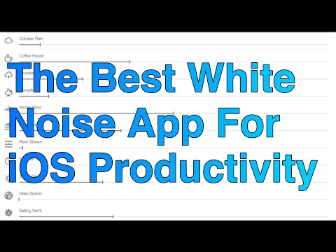 The Best White Noise App For iOS Productivity