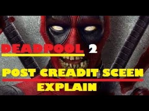 DEADPOOL 2 POST CREADIT SCEEN | EXPLAIN IN HINDI