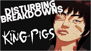 The King of Pigs (2011) | DISTURBING BREAKDOWN